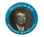 First Lady of the World Political Button Museum