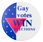 Gay Votes Win Political Button Museum