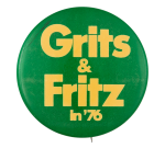 Grits and Fritz in '76 Political Button Museum