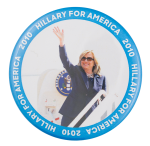 Hillary for America 2010 Political Button Museum