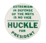 Huckle for President Sports Button Museum
