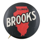 Illinois For Brooks Political Button Museum