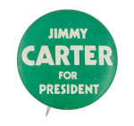 Jimmy Carter for President White on Green Political Button Museum