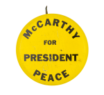 McCarthy for President Peace Political Button Museum