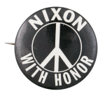Nixon with Honor Political Button Museum