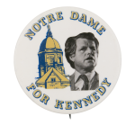 Notre Dame for Kennedy Political Button Museum