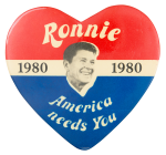 Ronnie America Needs You Political Button Museum