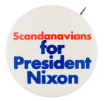 Scandanavians for President Nixon Political Button Museum