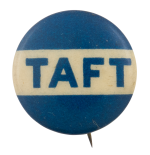 Taft Blue and White Political Button Museum