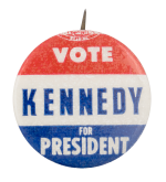Vote Kennedy for President Political Button Museum