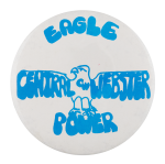 Central Webster Eagle Power Schools Button Museum