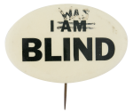 I Was Blind Social Lubricators Button Museum