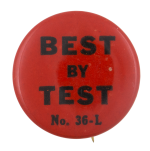 Best By Test Social Lubricators Button Museum