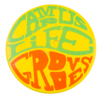 Campus Life Grooves Social Lubricators Button Museum