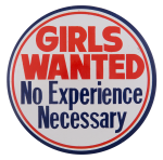Girls Wanted Social Lubricators Button Museum