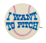 I Want to Pitch Social Lubricators Button Museum