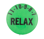 Relax Social Lubricators Button Museum