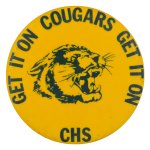 Cougars Get It On Schools Button Museum