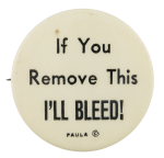 I'll Bleed Self Referential Button Museum