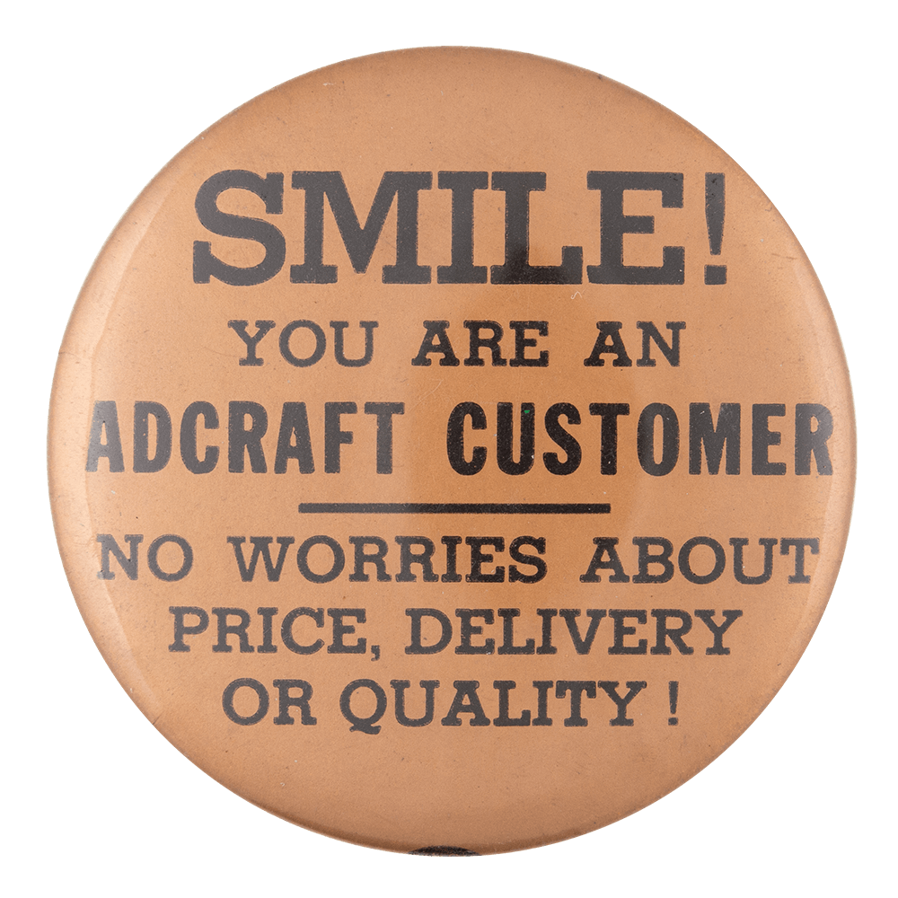 Smile, you're an Adcraft customer