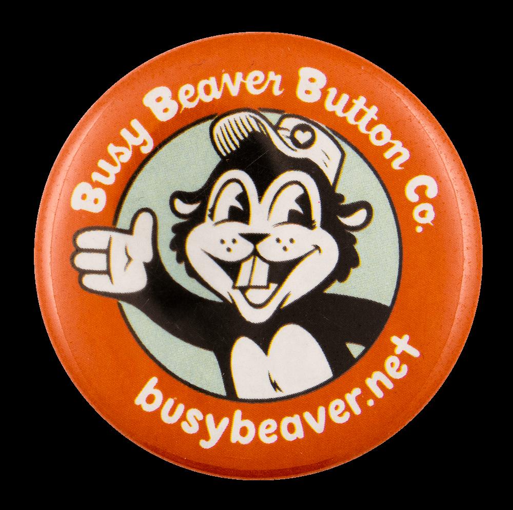 Busy Beaver Button Souvenir 2 Beavers Busy Beaver Button Museum