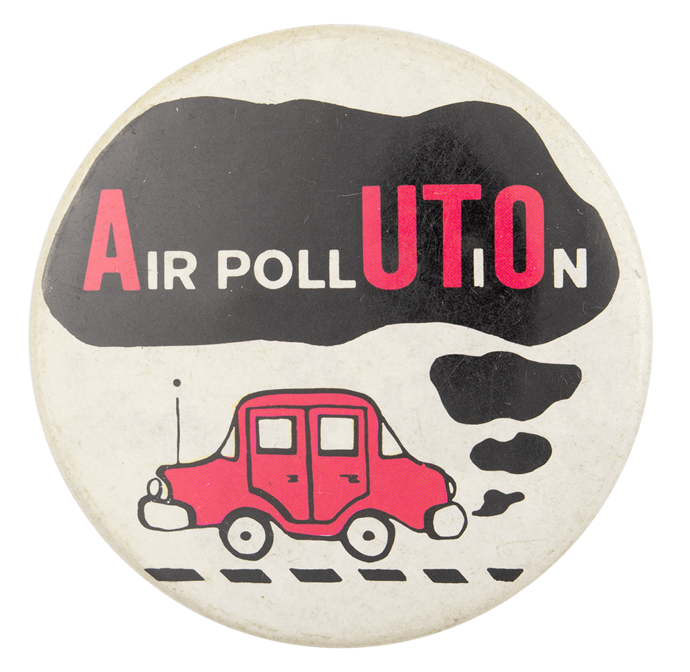 Auto Air Pollution Cause Button Museum
