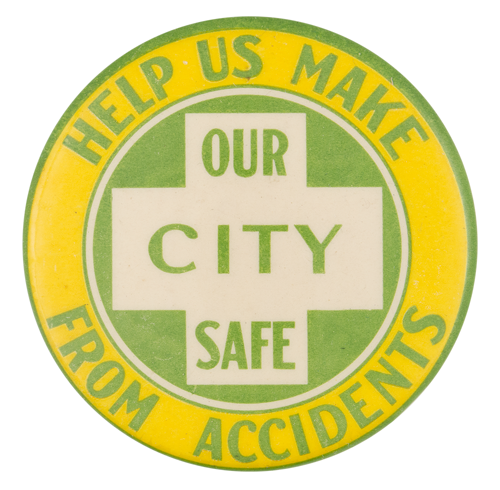 Help Us Make Our City Safe | Busy Beaver Button Museum