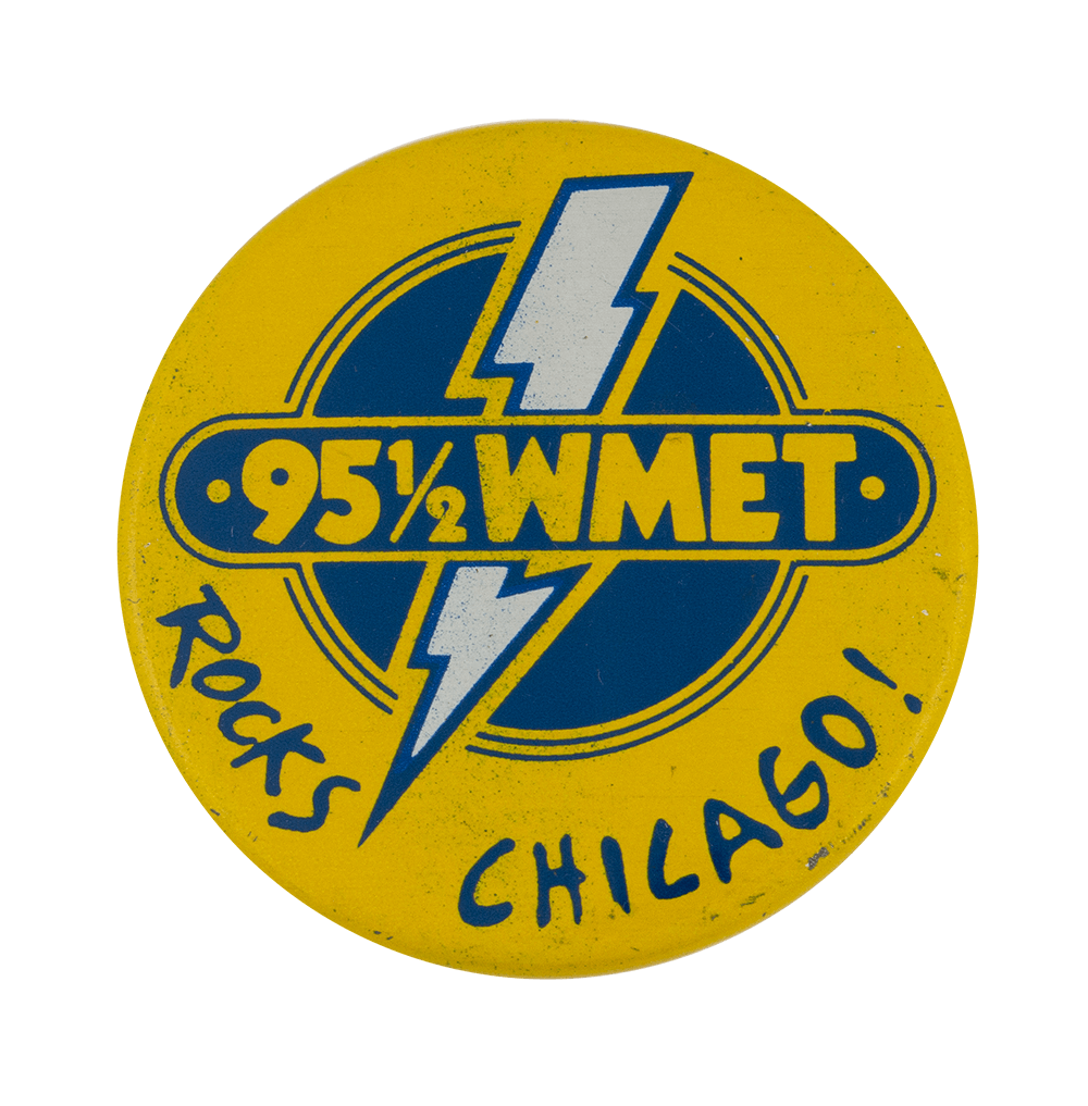 WMET Rocks Chicago Chicago Busy Beaver Button Museum