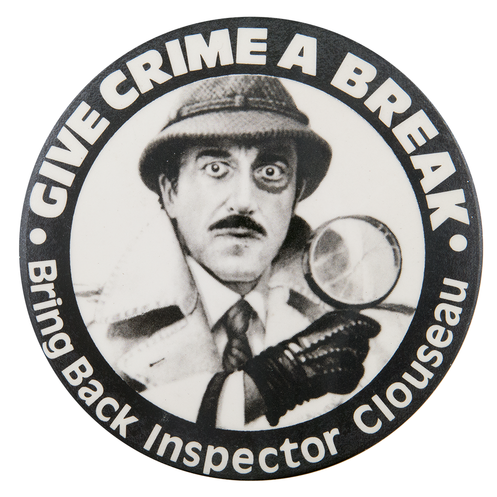 Inspector Clouseau   Busy Beaver Button Museum