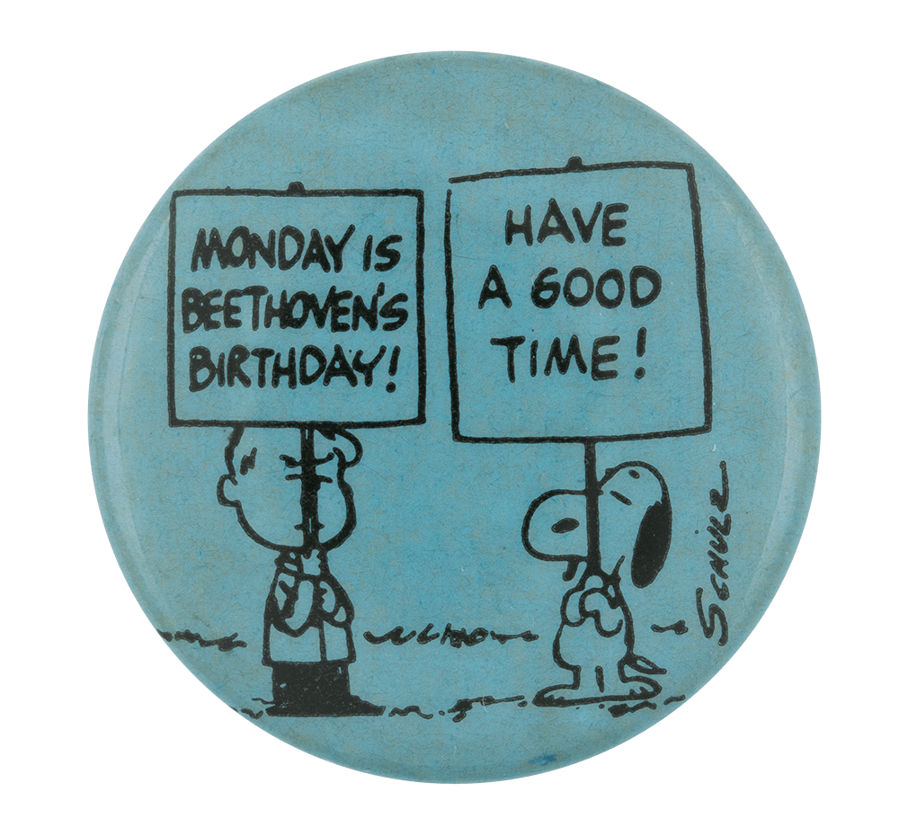 Monday is Beethoven's Birthday Entertainment Button Museum