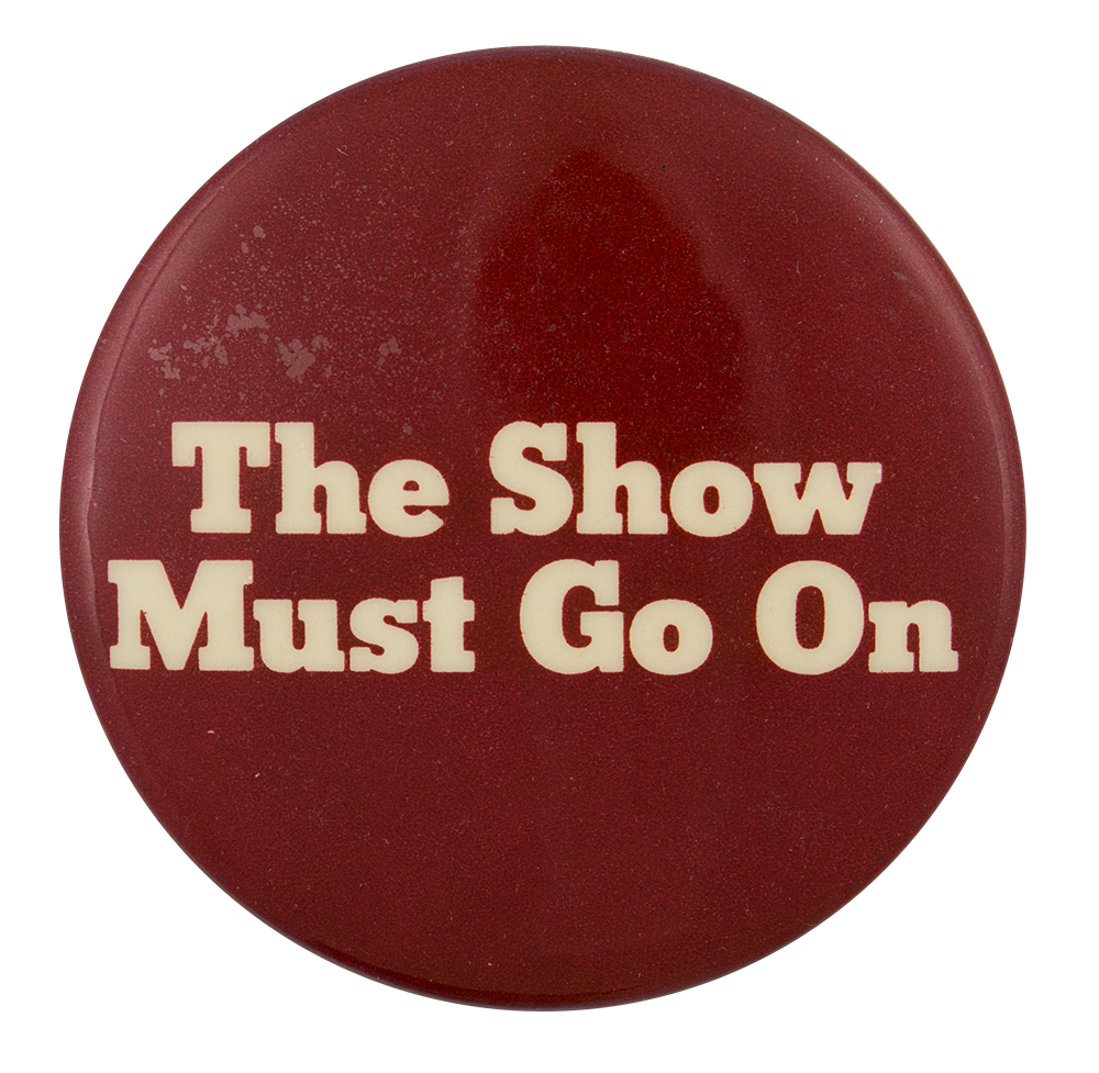 The Show Must Go On Stock Photo Alamy 11