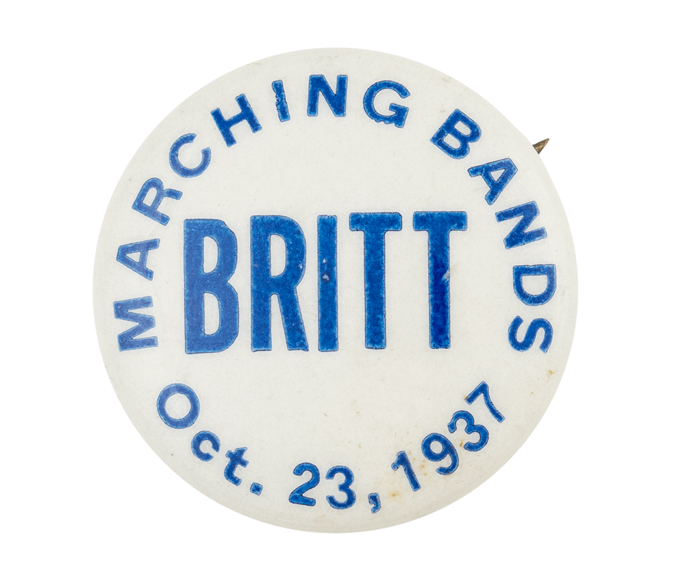 Britt Marching Bands Event Button Museum