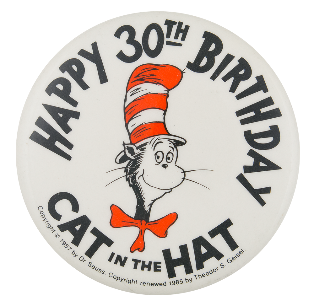Happy 30th Birthday Cat In The Hat