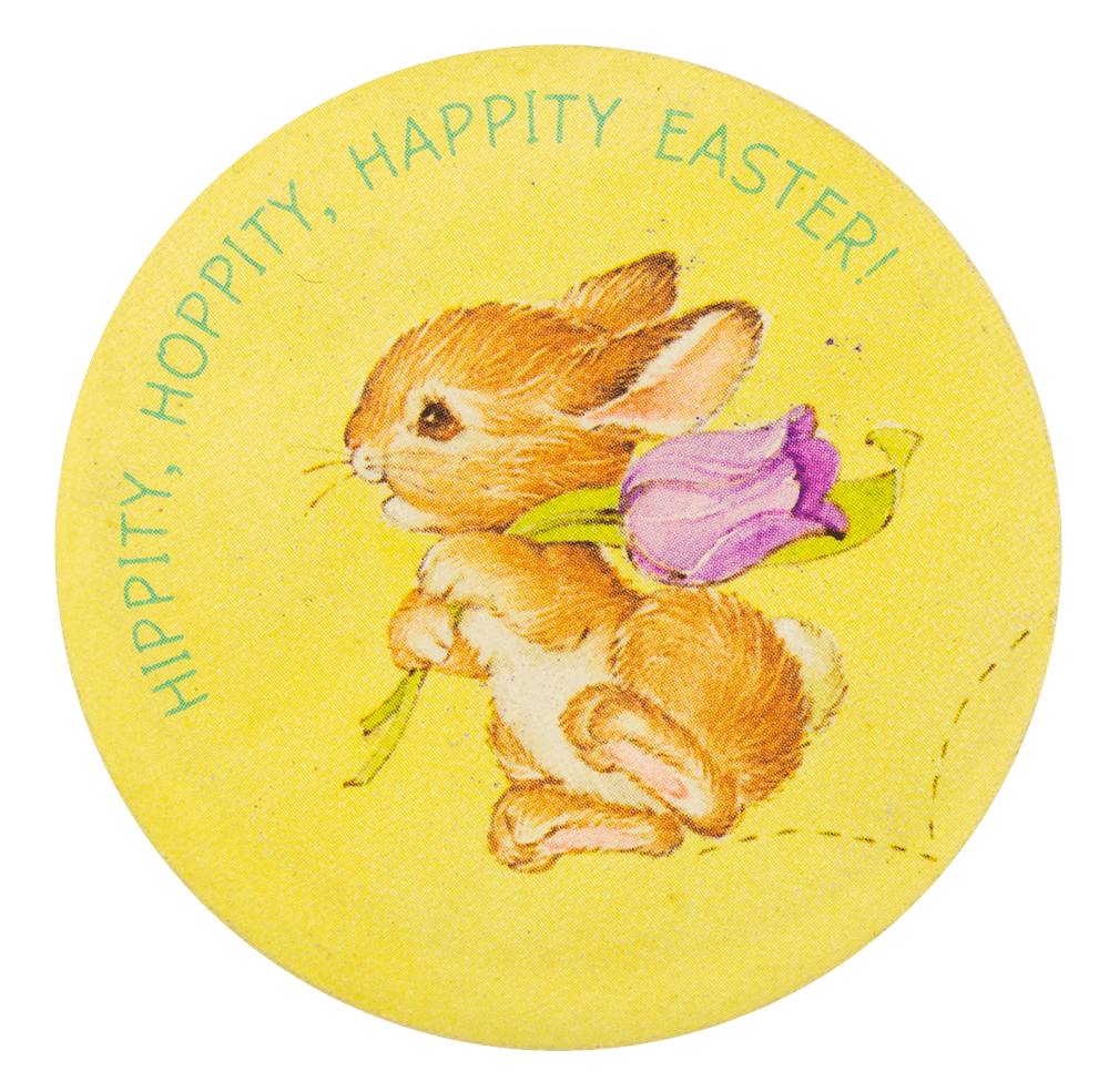 Hippity Hoppity Happity Easter Busy Beaver Button Museum
