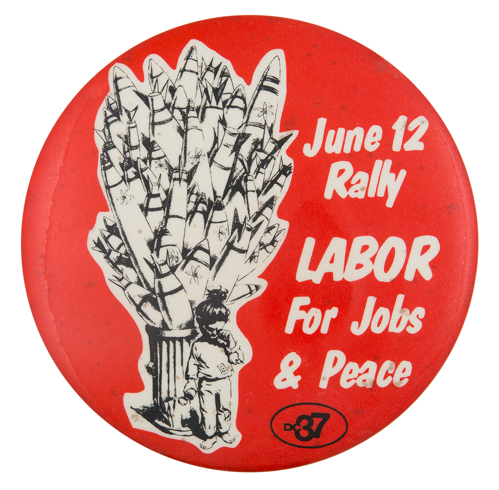 Labor for Jobs and Peace Event Button Museum