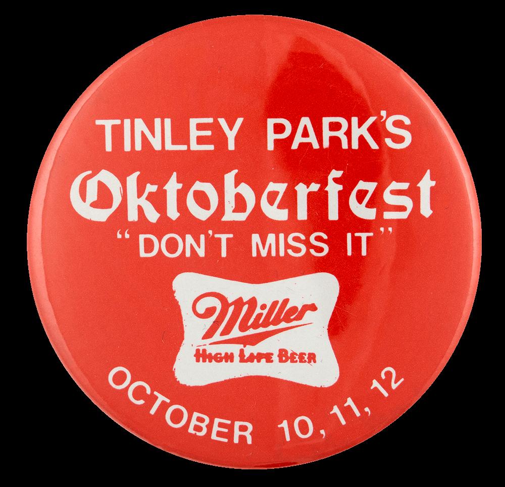 Tinley Park Oktoberfest Miller event busy beaver button museum