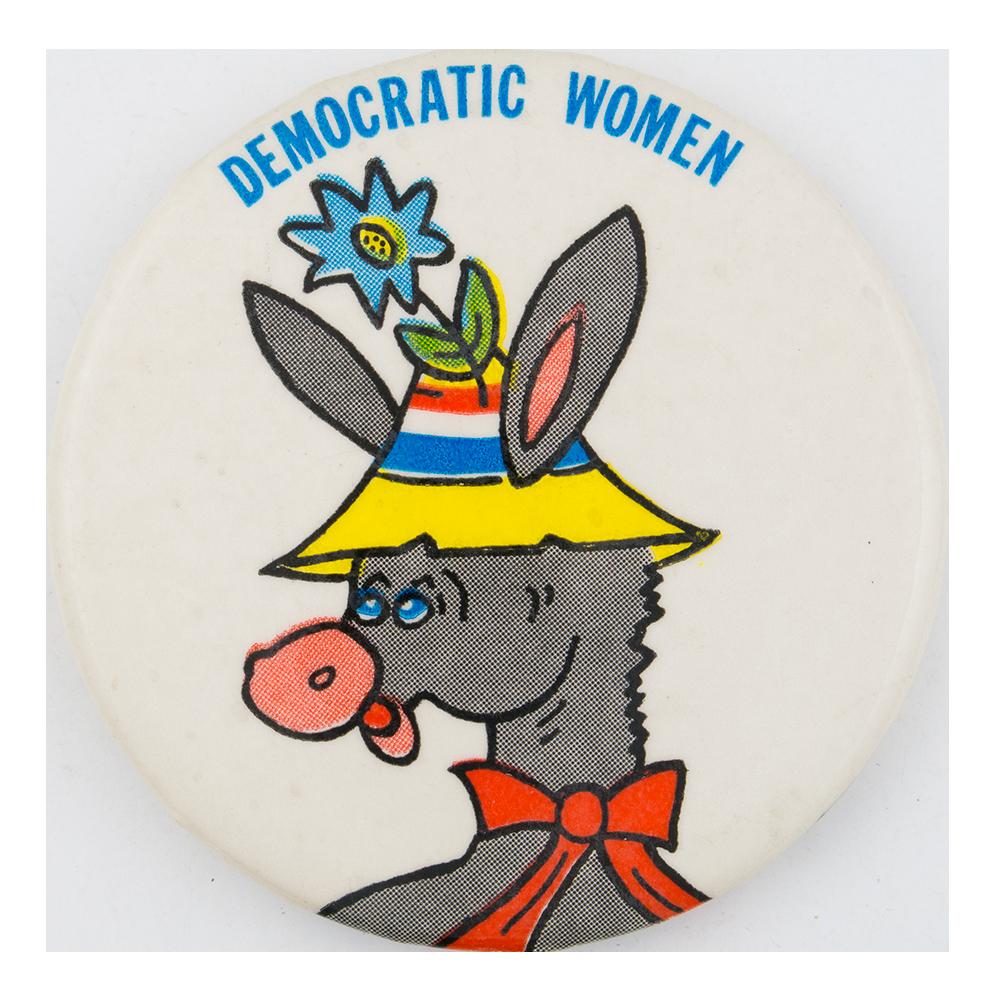 Democratic Women Humorous Button Museum