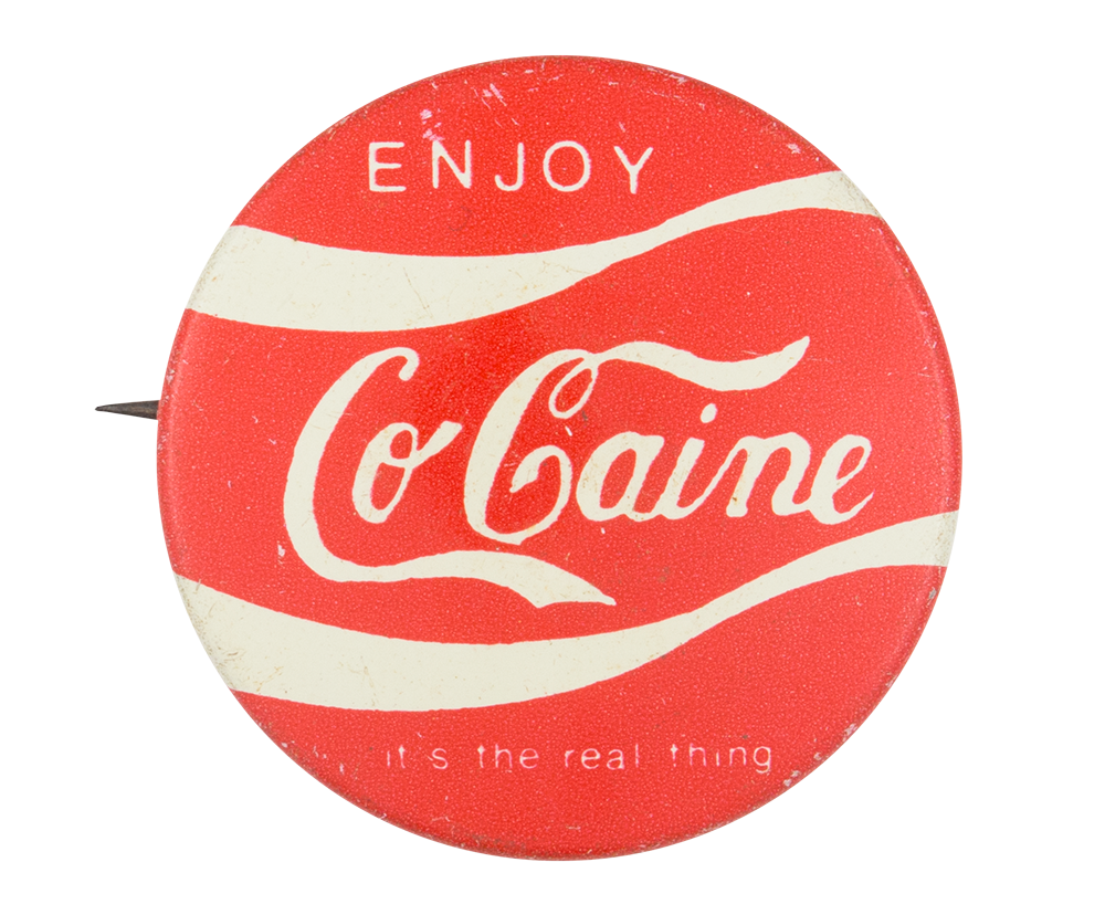 Enjoy CoCaine Humorous Button Museum
