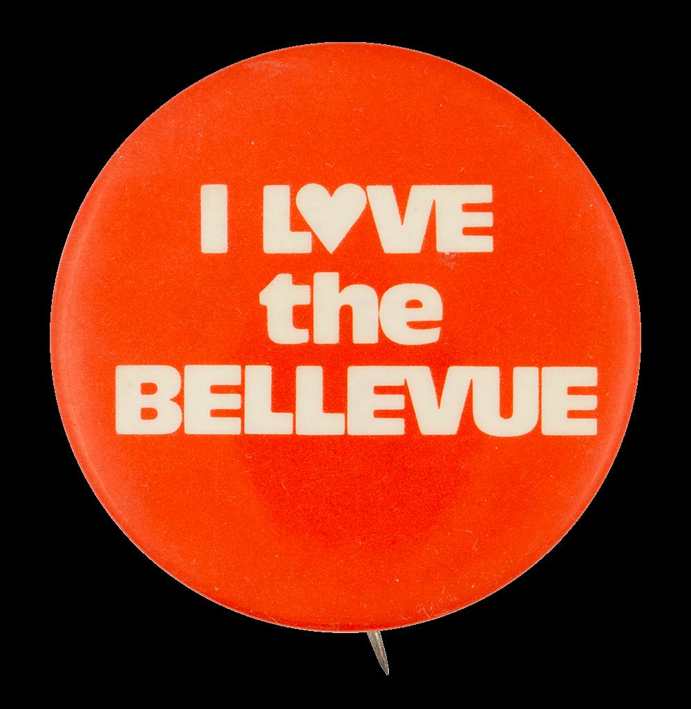 I Love the Bellevue I Heart Buttons Button Museum