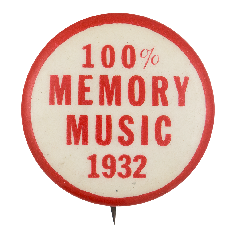 100% Memory Music 1932 Music Button Museum