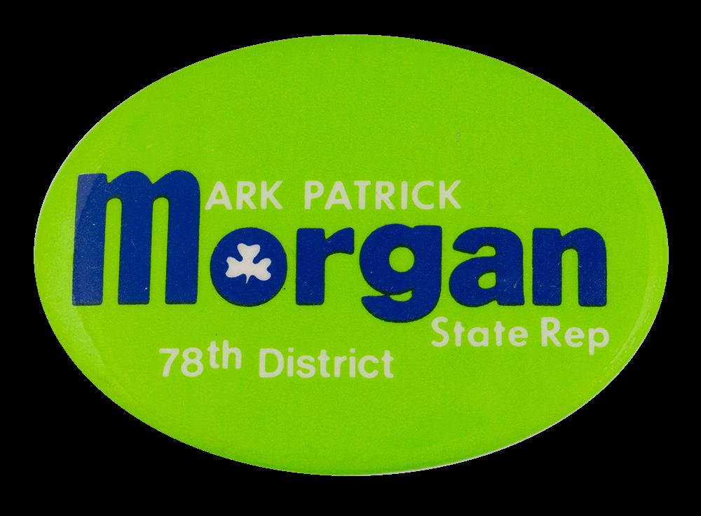 Mark Patrick Morgan Political Busy Beaver Button Museum