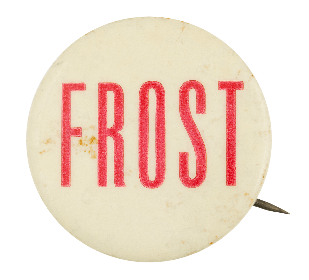 Frost Red Political Button Museum