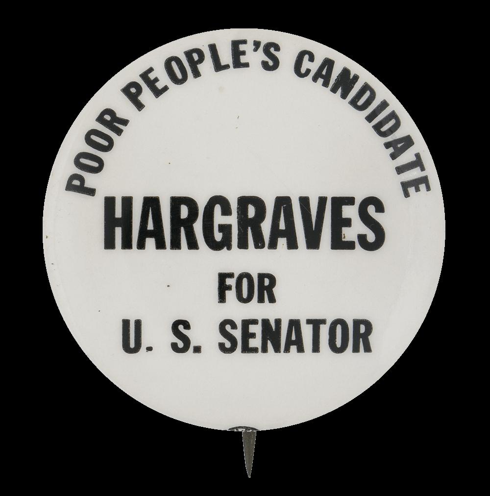 Hargraves for U. S. Senator Political Button Museum