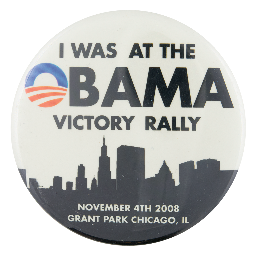 Obama Victory Rally Chicago Button Museum