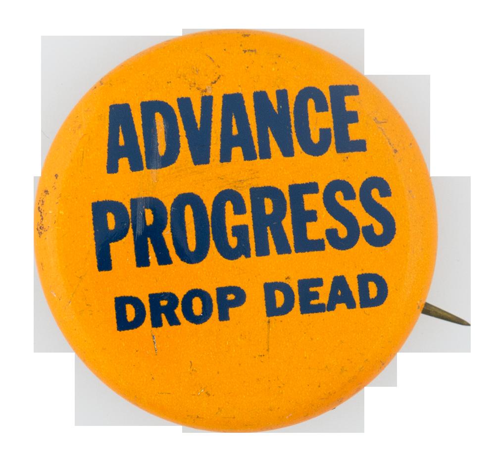 Advance Progress Social Lubricators Button Museum