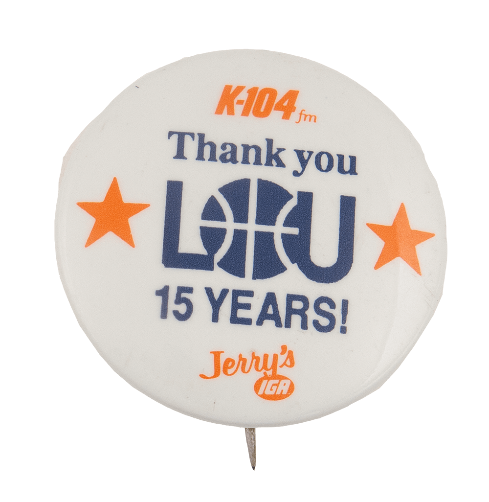 Thank You Lou 15 YearsSports Busy Beaver Button Museum