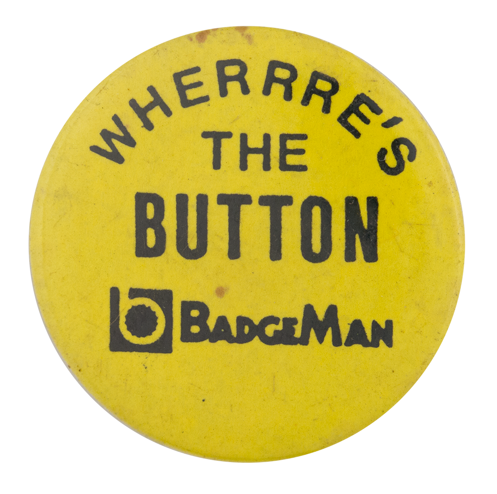 BadgeMan Self Referential Button Museum