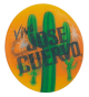 Viva Cinco de Mayo Jose Cuervo Advertising Button Museum