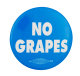 No Grapes Blue Cause Button Museum