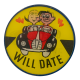 Have Car Will Date alt Humorous Busy Beaver Button Museum
